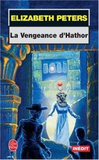 La_vengeance_de_hator-Elizabeth_Peters